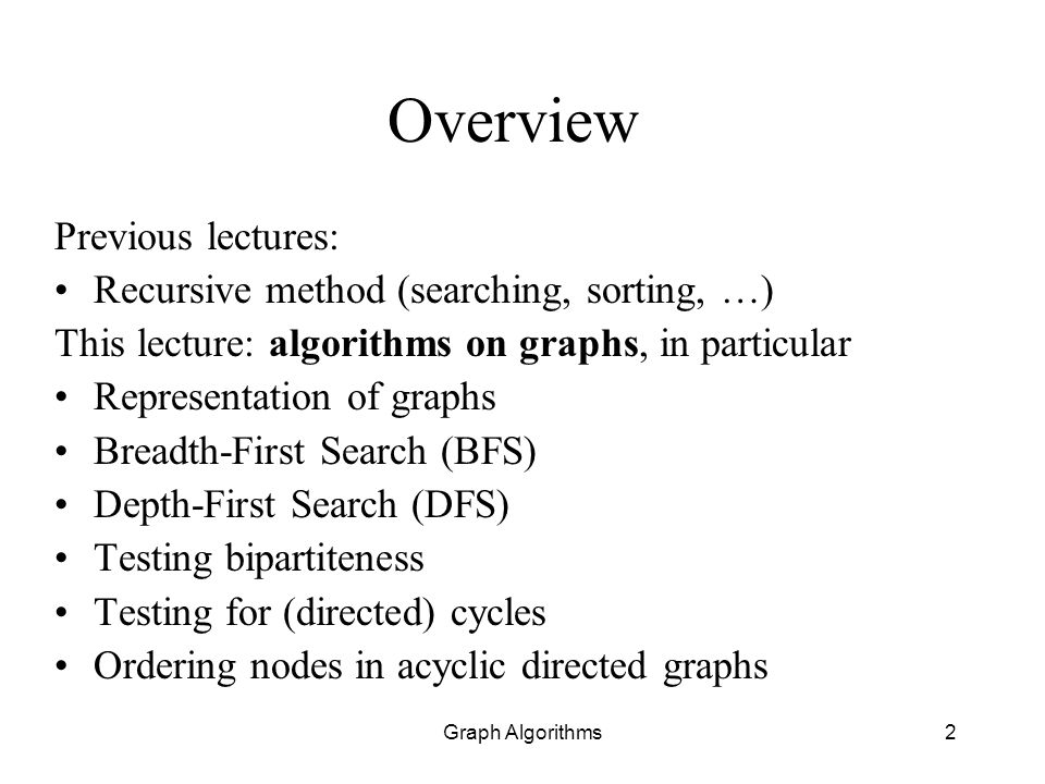 Overview Previous lectures: Recursive method (searching, sorting, …)