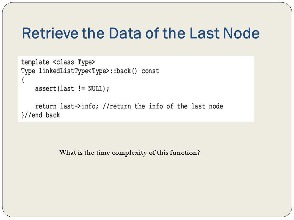 Retrieve the Data of the Last Node