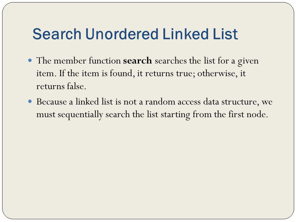 Search Unordered Linked List