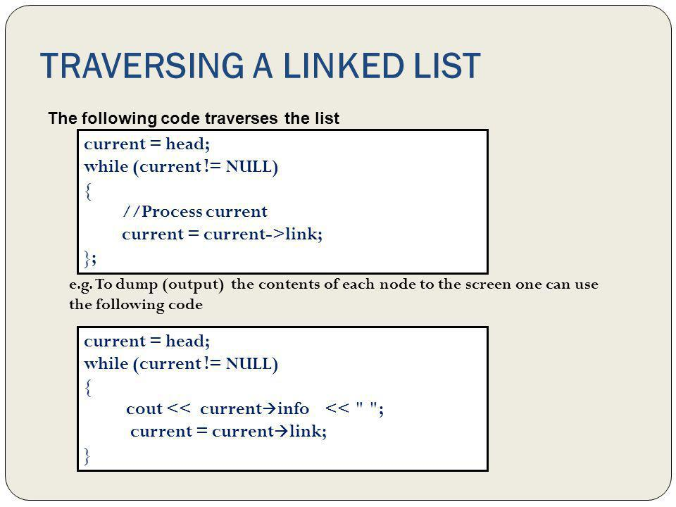 TRAVERSING A LINKED LIST