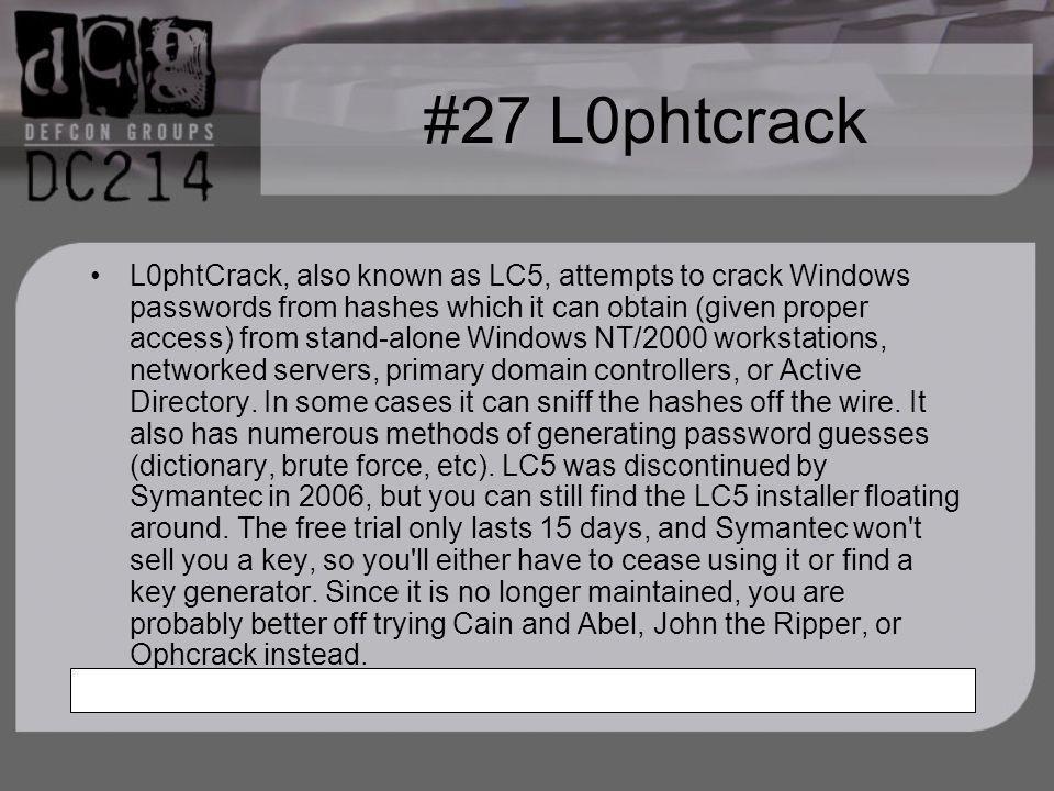 #27 L0phtcrack