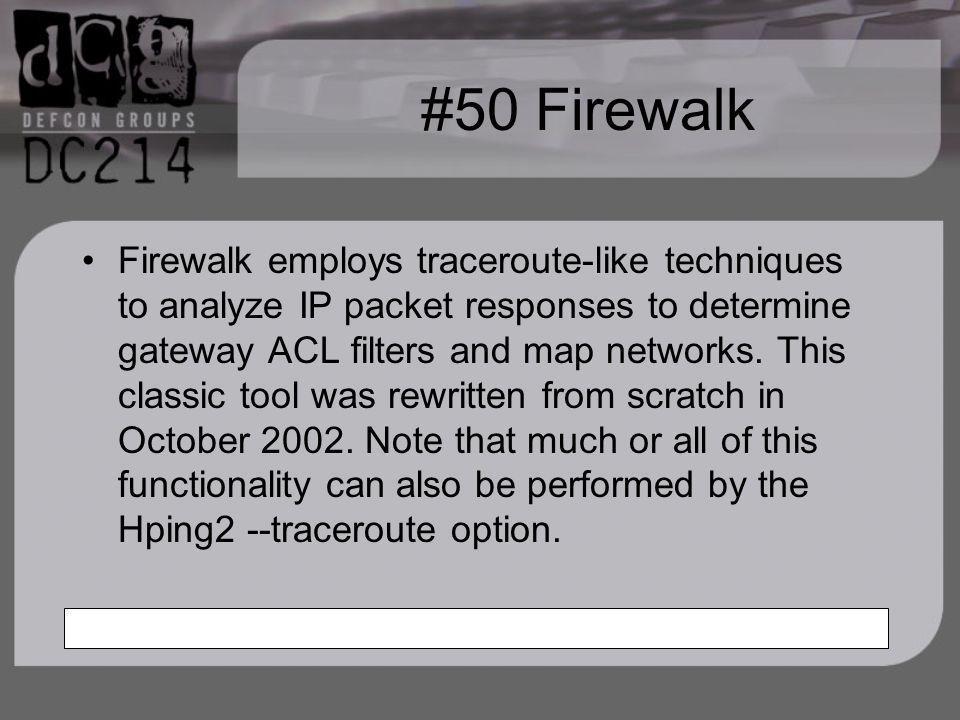 #50 Firewalk