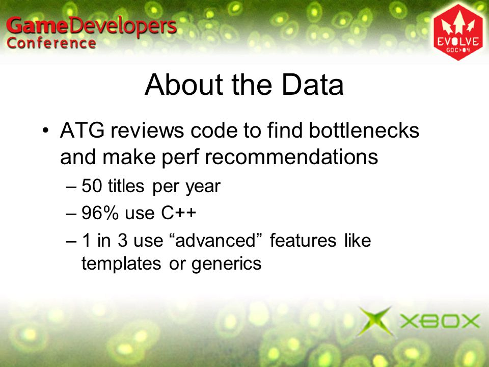 About the Data ATG reviews code to find bottlenecks and make perf recommendations. 50 titles per year.