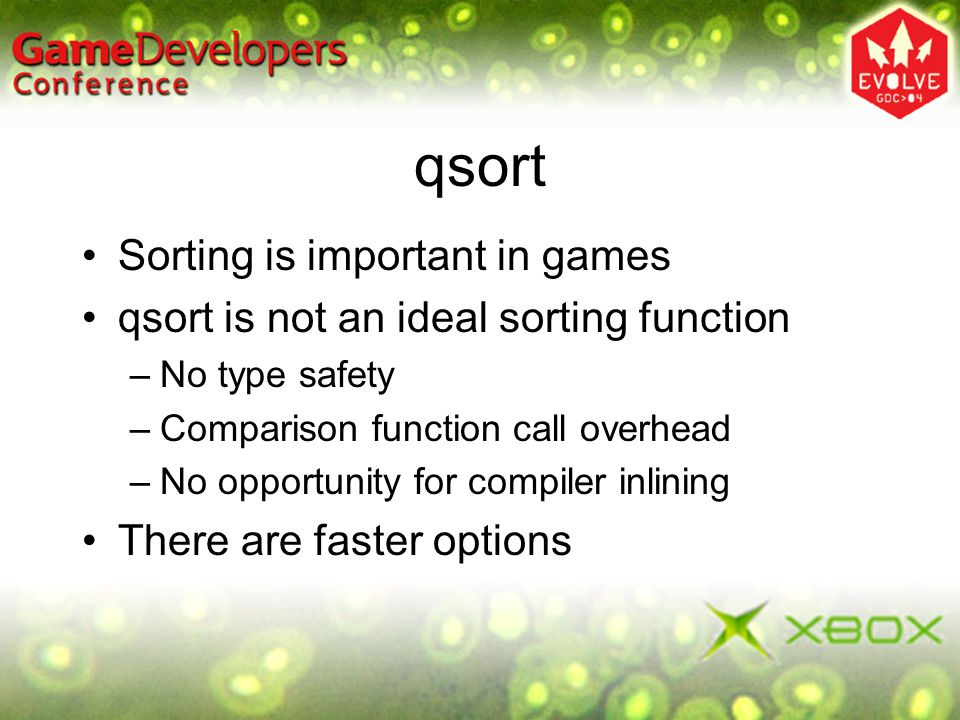 qsort Sorting is important in games