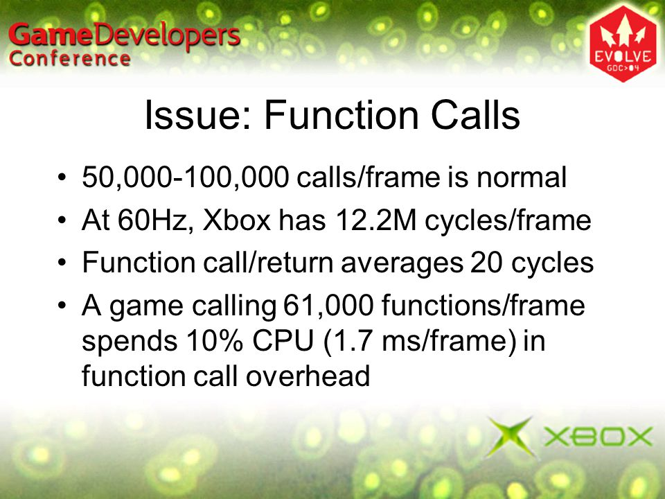 Issue: Function Calls 50,000-100,000 calls/frame is normal