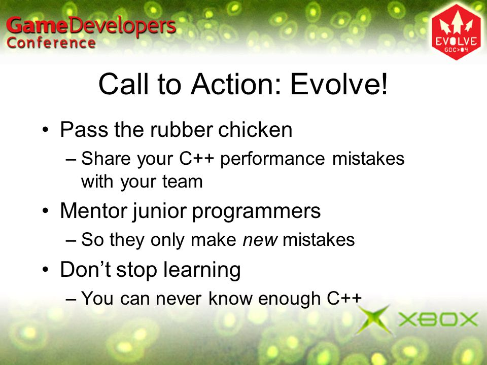Call to Action: Evolve! Pass the rubber chicken