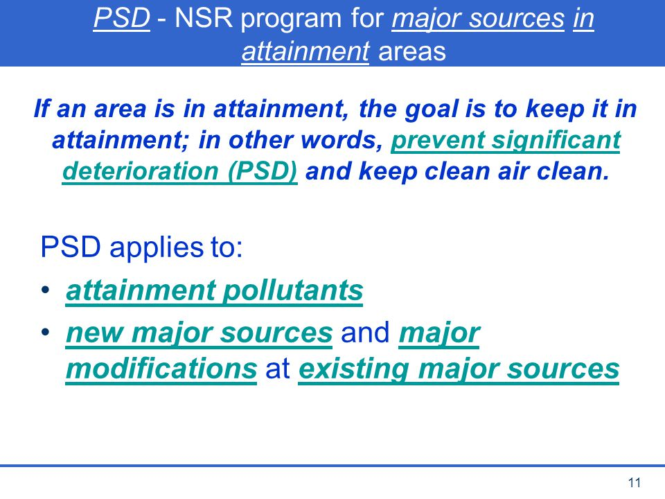 PSD - NSR program for major sources in attainment areas