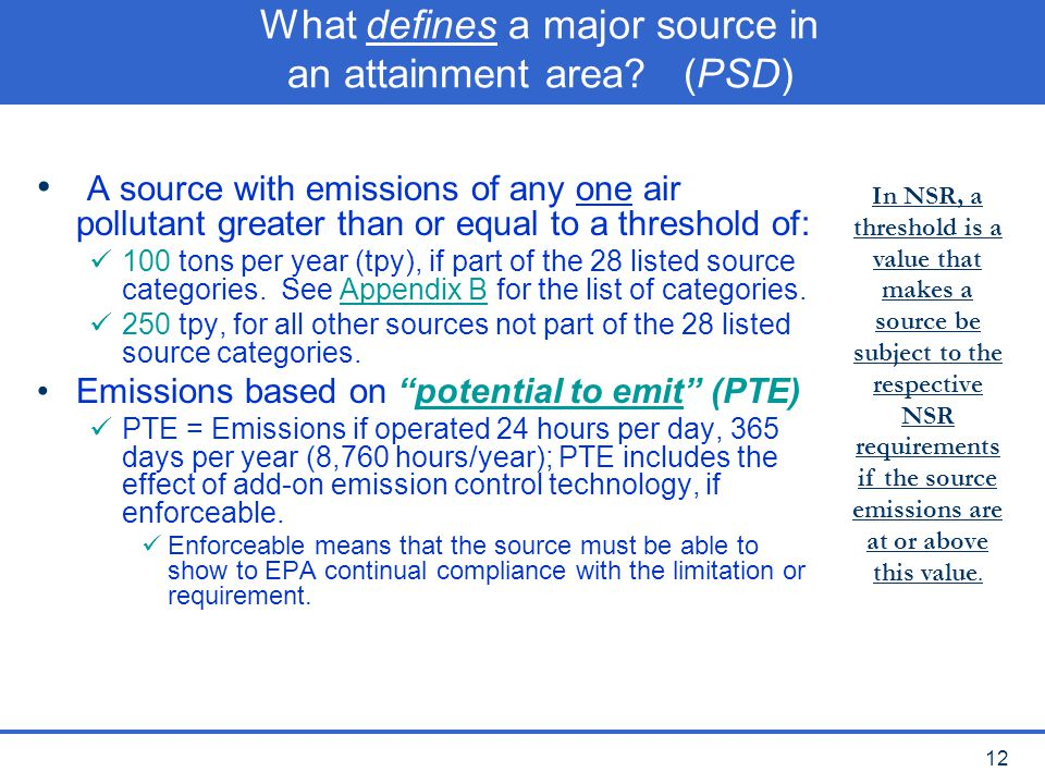 What defines a major source in an attainment area (PSD)