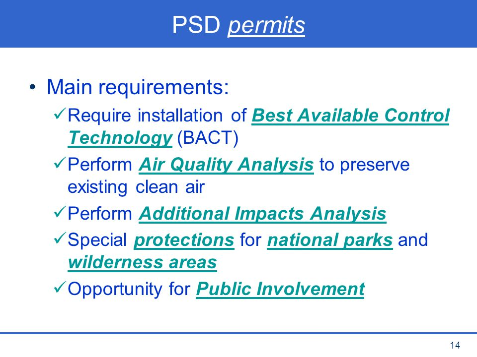 PSD permits Main requirements: