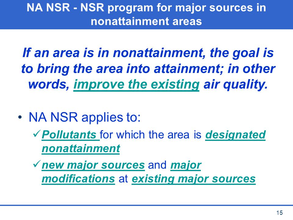 NA NSR - NSR program for major sources in nonattainment areas