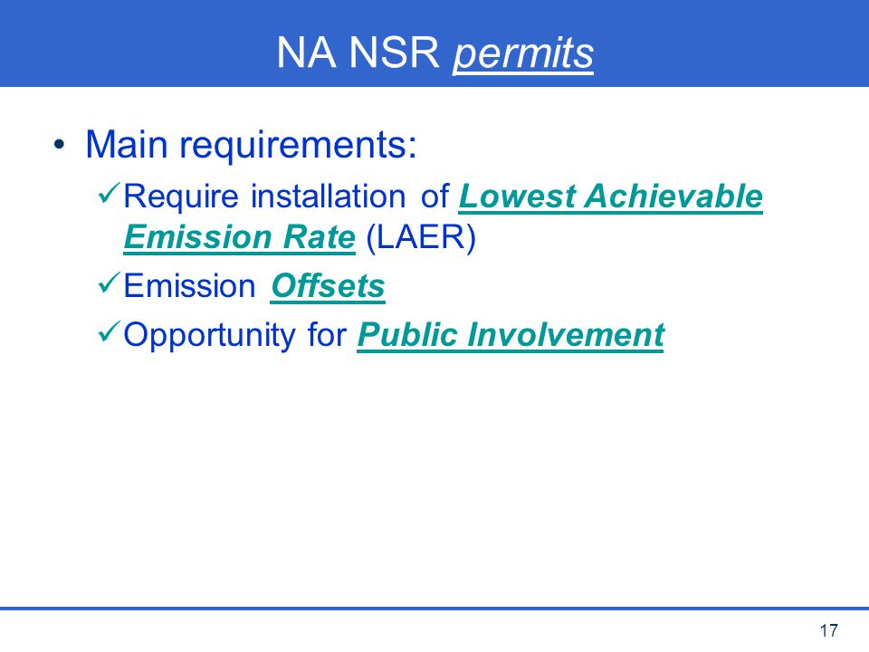 NA NSR permits Main requirements: