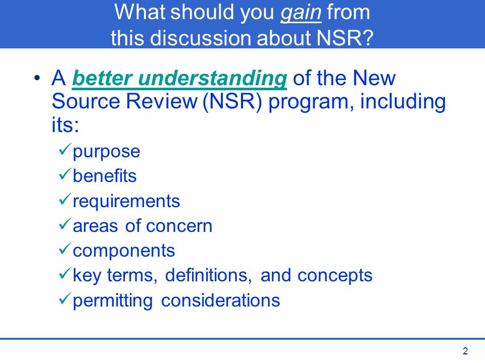 What should you gain from this discussion about NSR