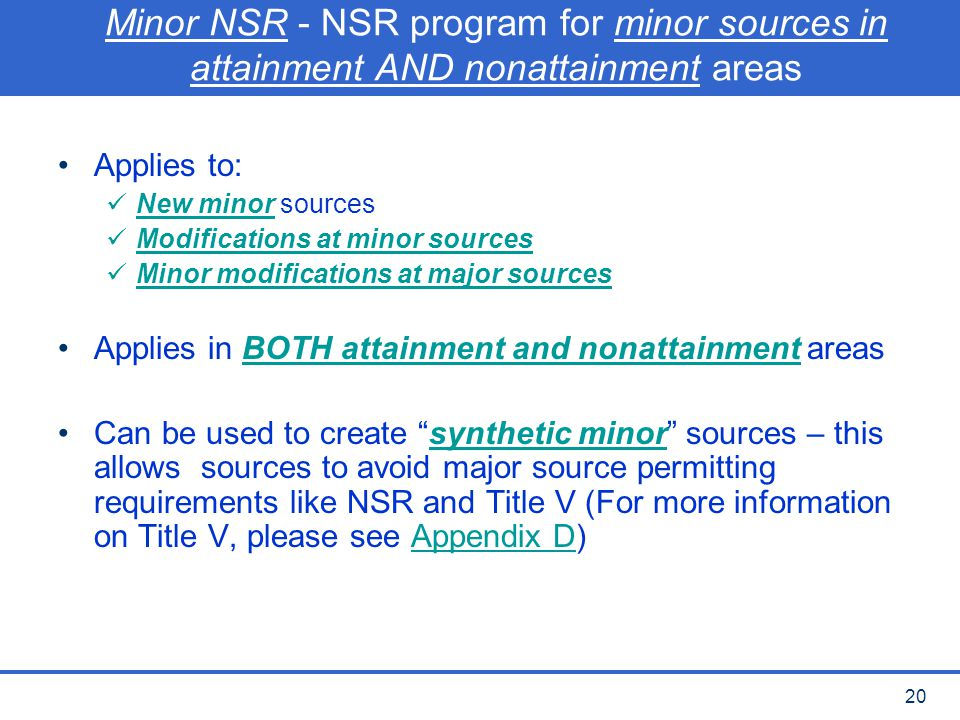 Minor NSR - NSR program for minor sources in attainment AND nonattainment areas