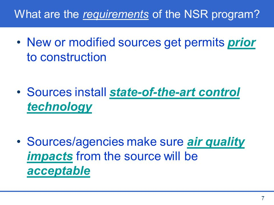What are the requirements of the NSR program