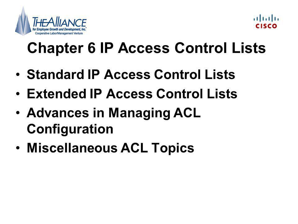 Chapter 6 IP Access Control Lists