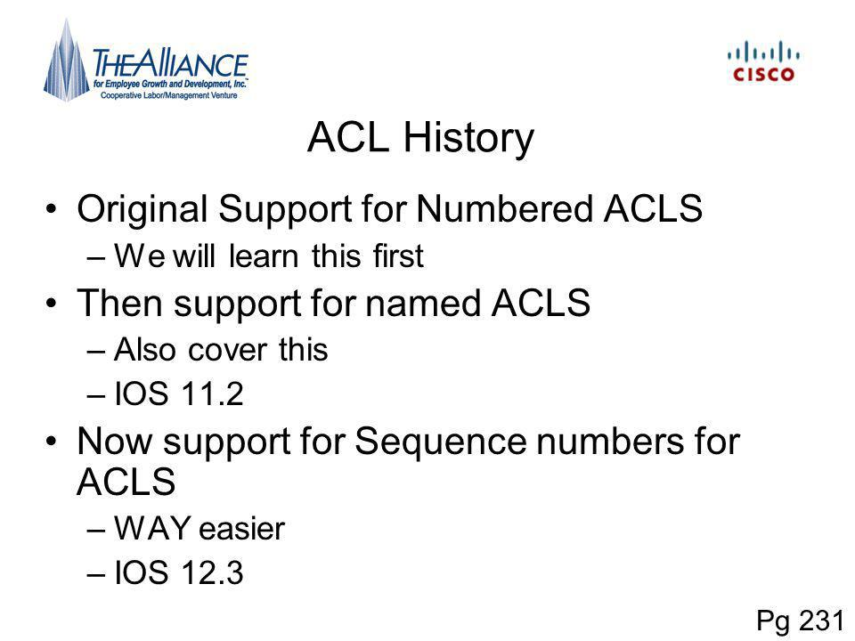 ACL History Original Support for Numbered ACLS