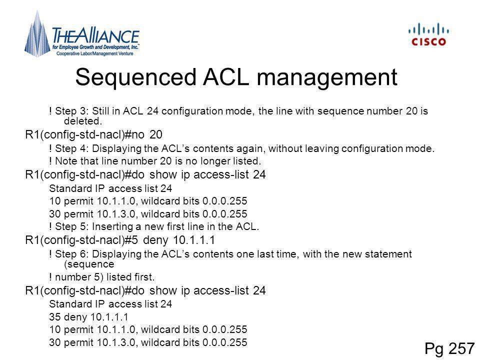 Sequenced ACL management