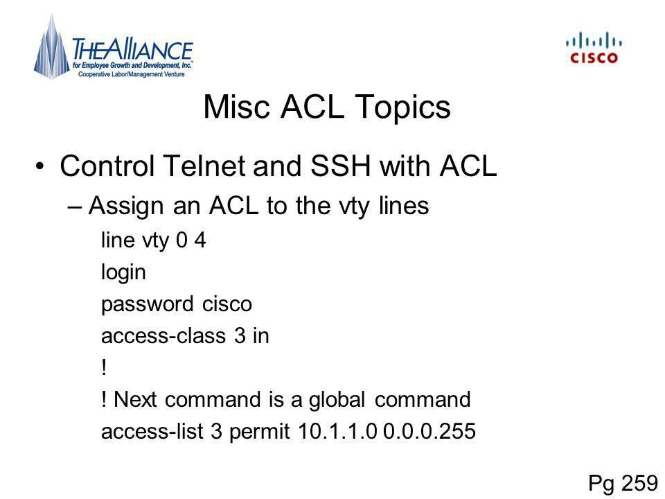 Misc ACL Topics Control Telnet and SSH with ACL
