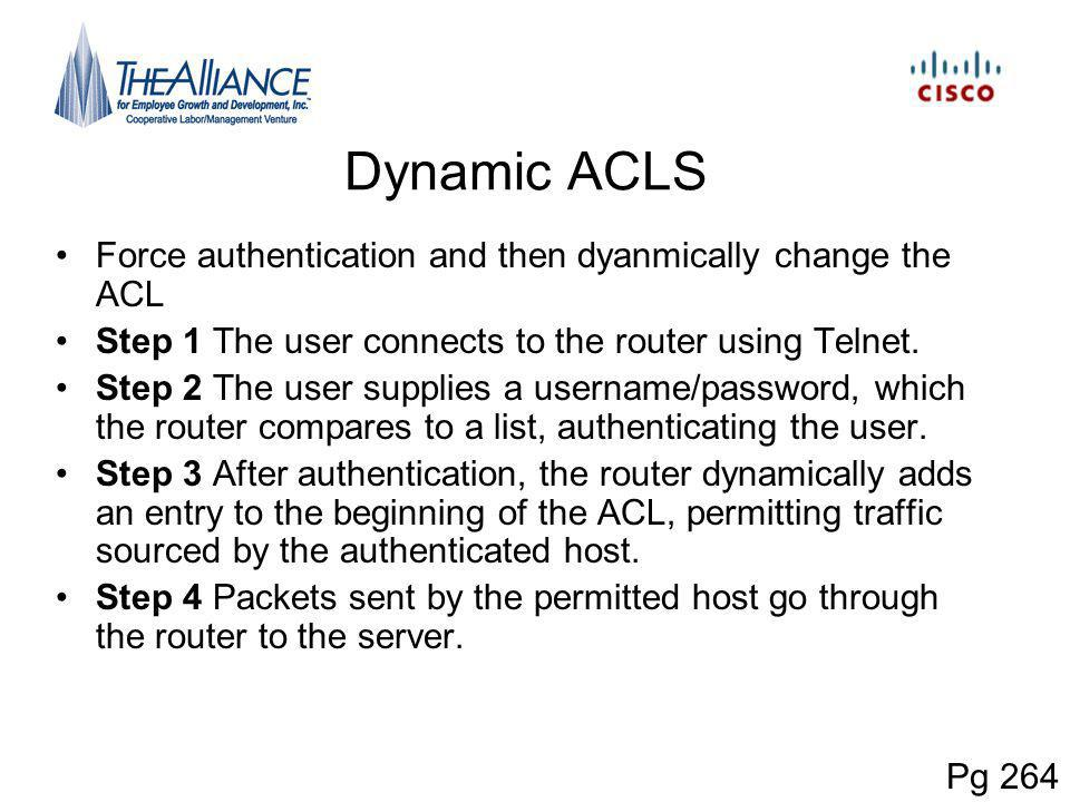Dynamic ACLS Force authentication and then dyanmically change the ACL