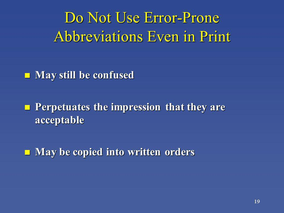 Do Not Use Error-Prone Abbreviations Even in Print