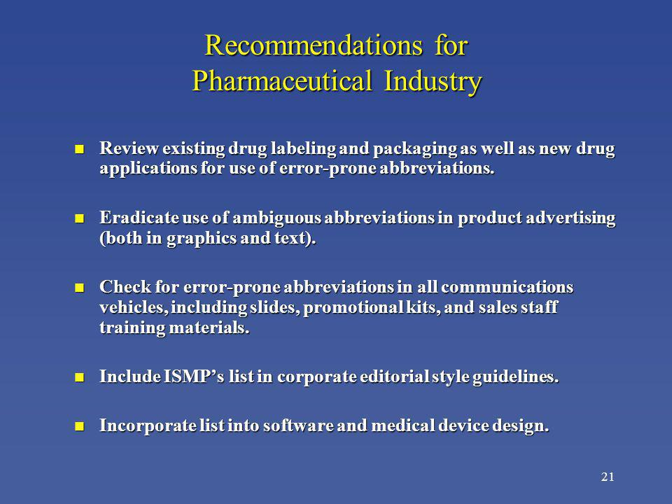 Recommendations for Pharmaceutical Industry