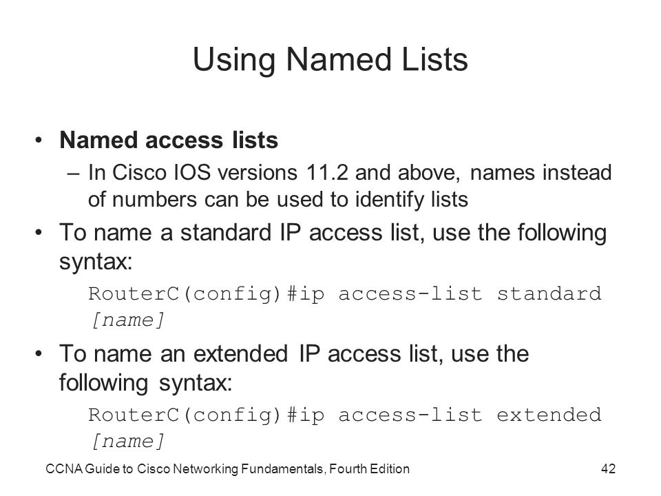 Using Named Lists Named access lists