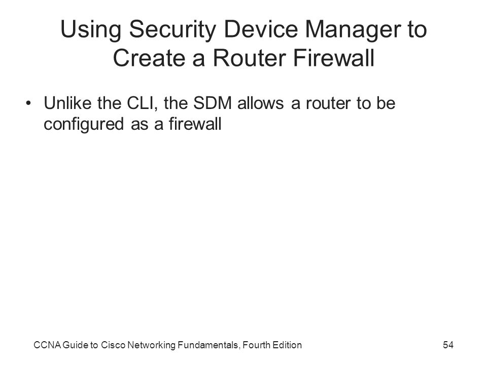Using Security Device Manager to Create a Router Firewall