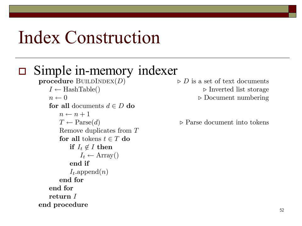 Index Construction Simple in-memory indexer