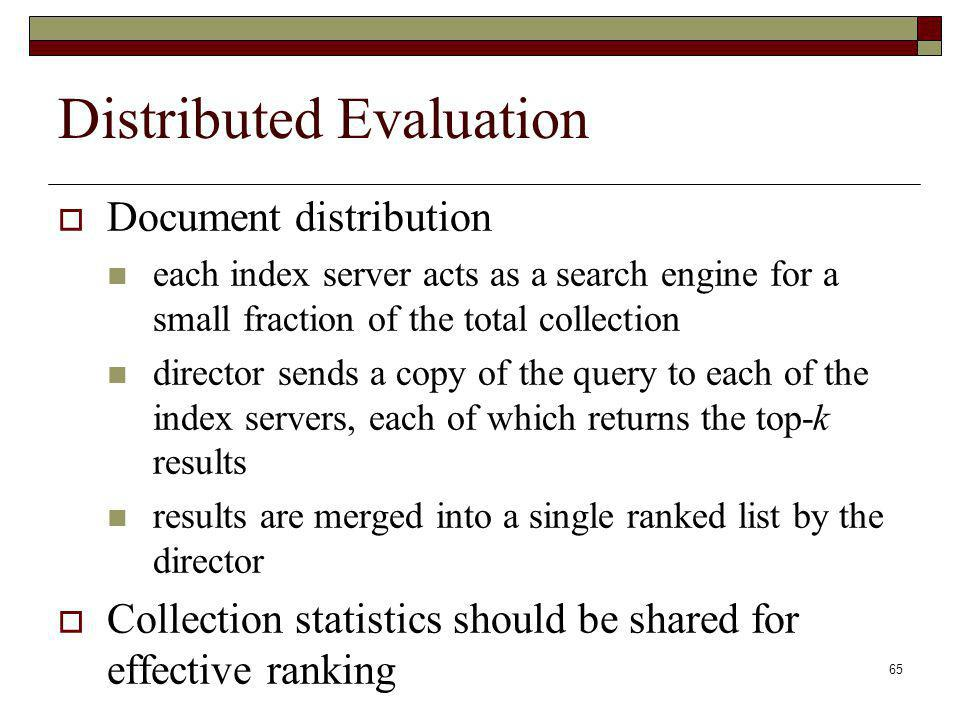Distributed Evaluation