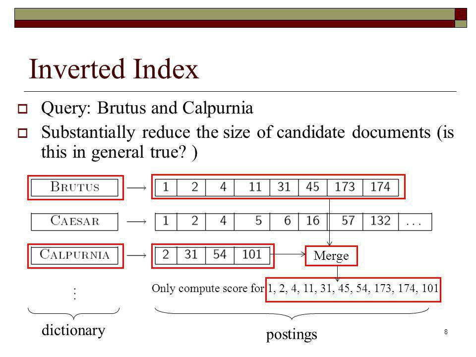 Inverted Index Query: Brutus and Calpurnia