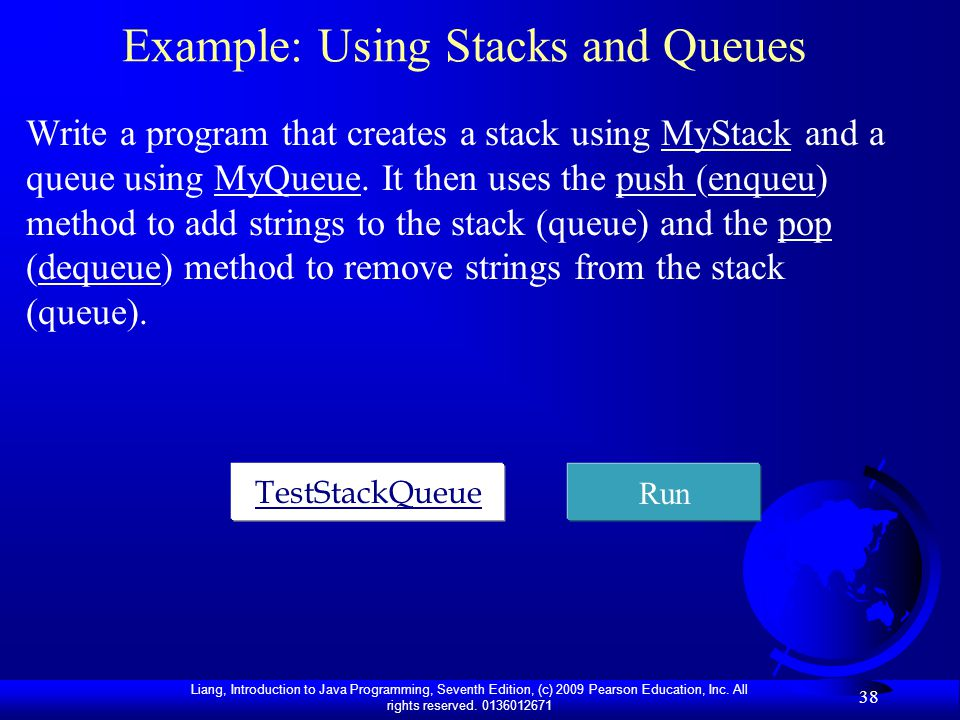 Example: Using Stacks and Queues