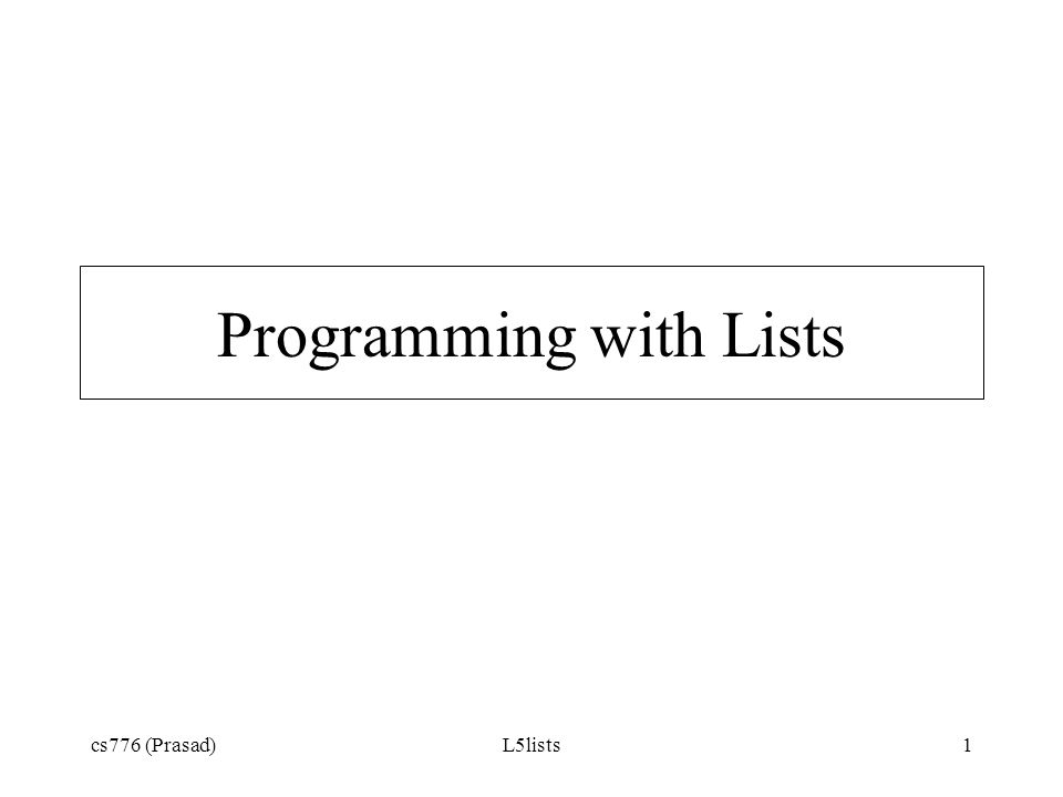 Programming with Lists