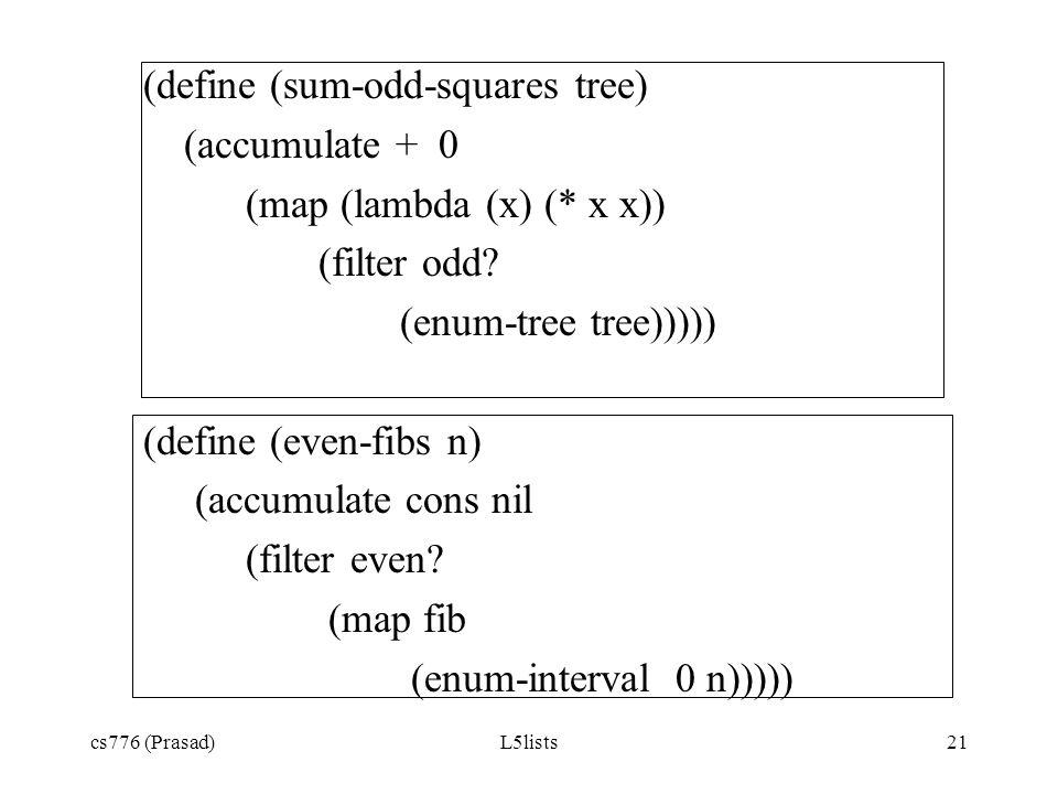 (define (sum-odd-squares tree) (accumulate + 0