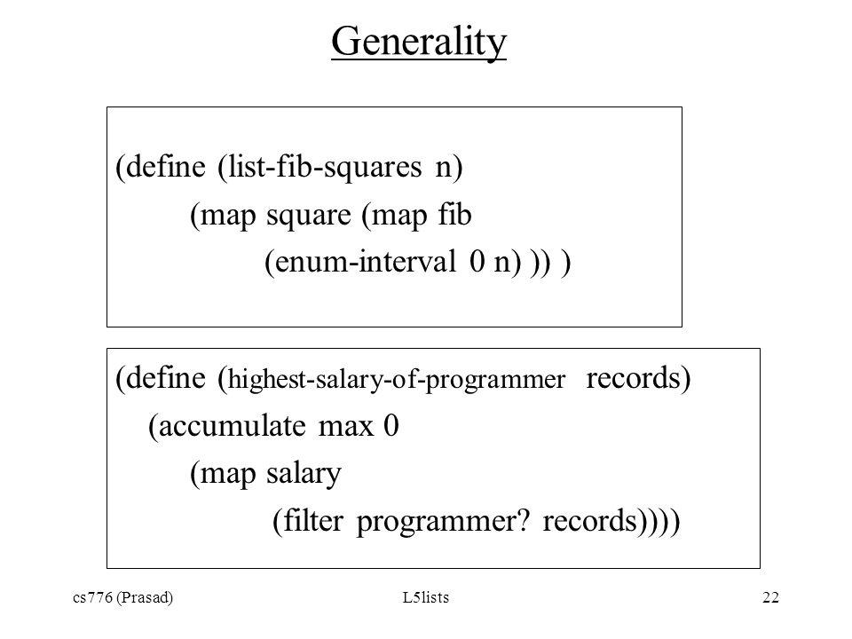Generality (define (list-fib-squares n) (map square (map fib