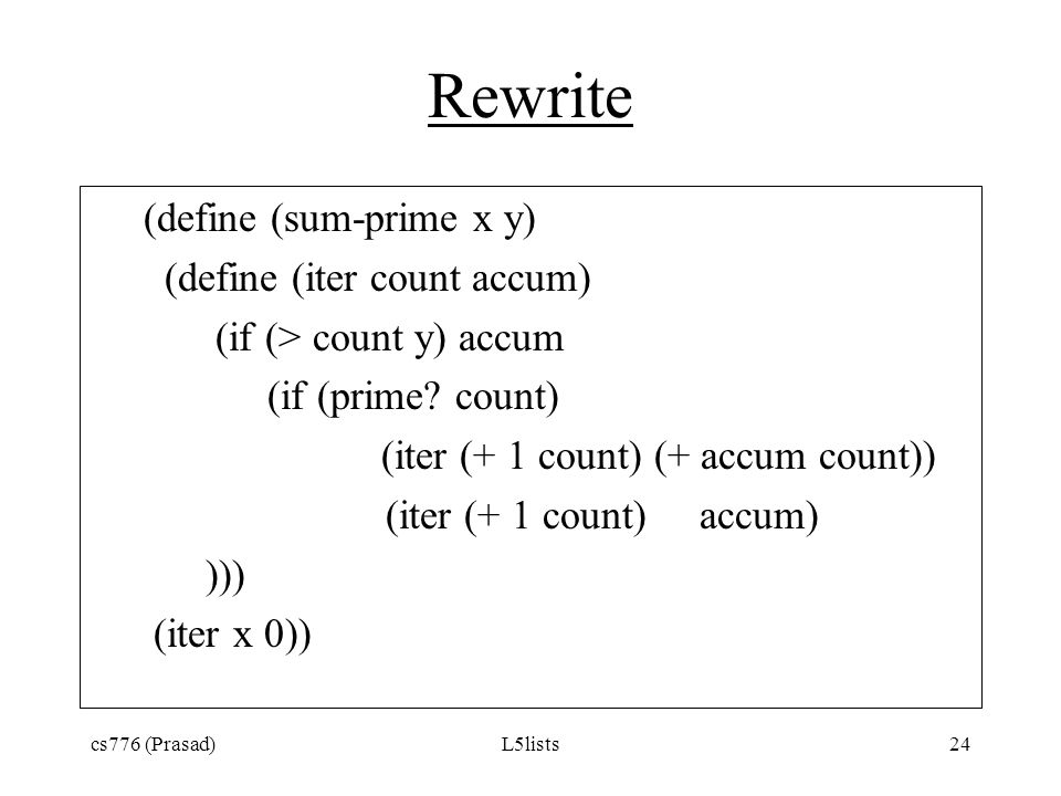 Rewrite (define (sum-prime x y) (define (iter count accum)