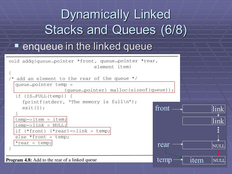 Dynamically Linked Stacks and Queues (6/8)