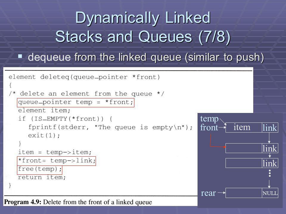 Dynamically Linked Stacks and Queues (7/8)