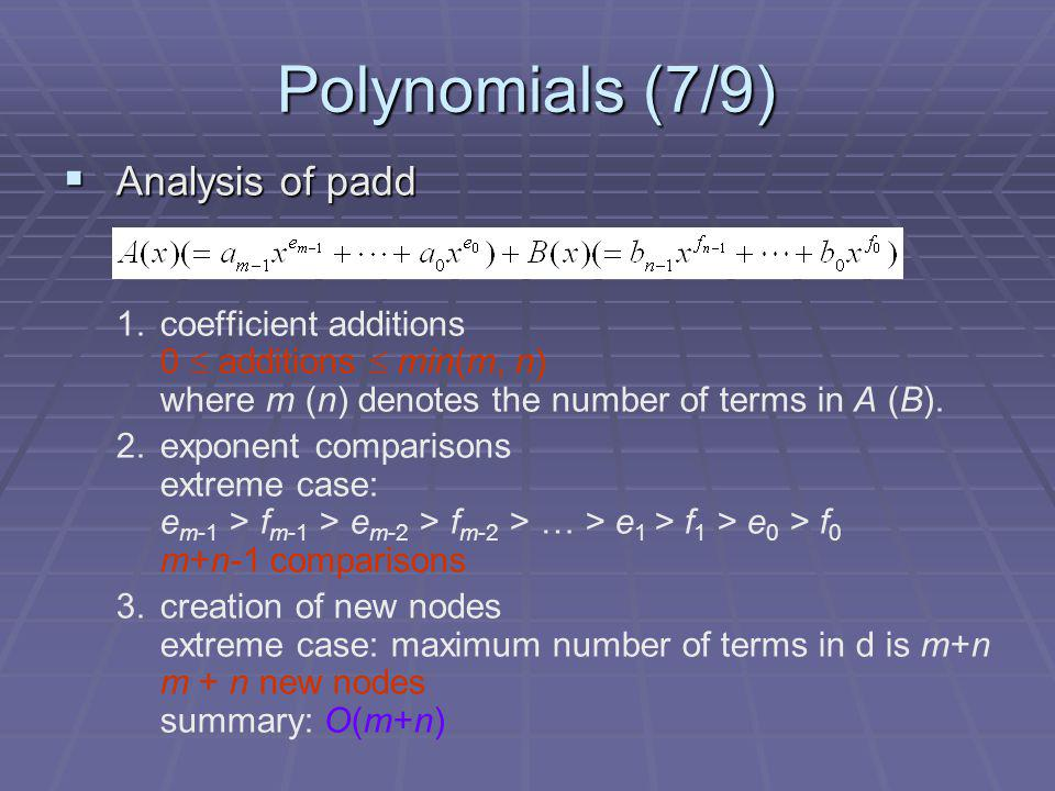 Polynomials (7/9) Analysis of padd