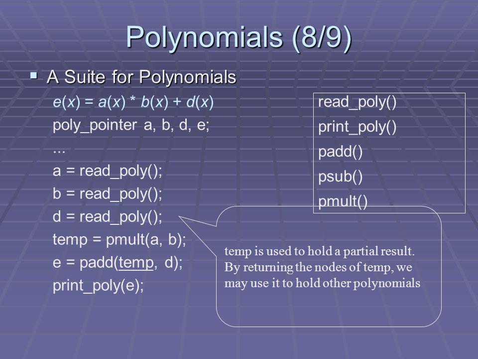 Polynomials (8/9) A Suite for Polynomials e(x) = a(x) * b(x) + d(x)