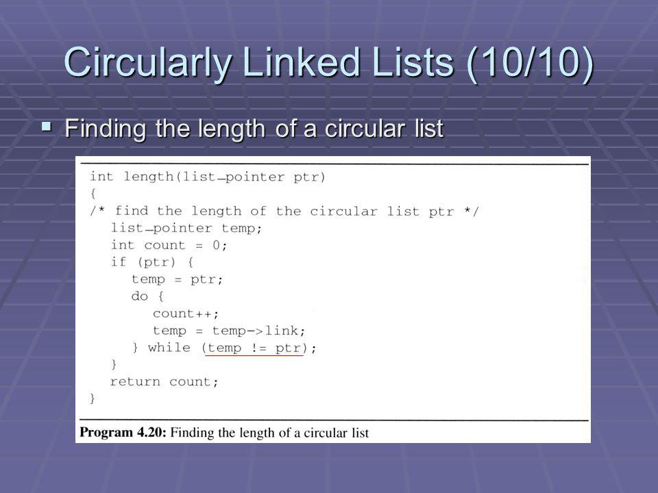 Circularly Linked Lists (10/10)