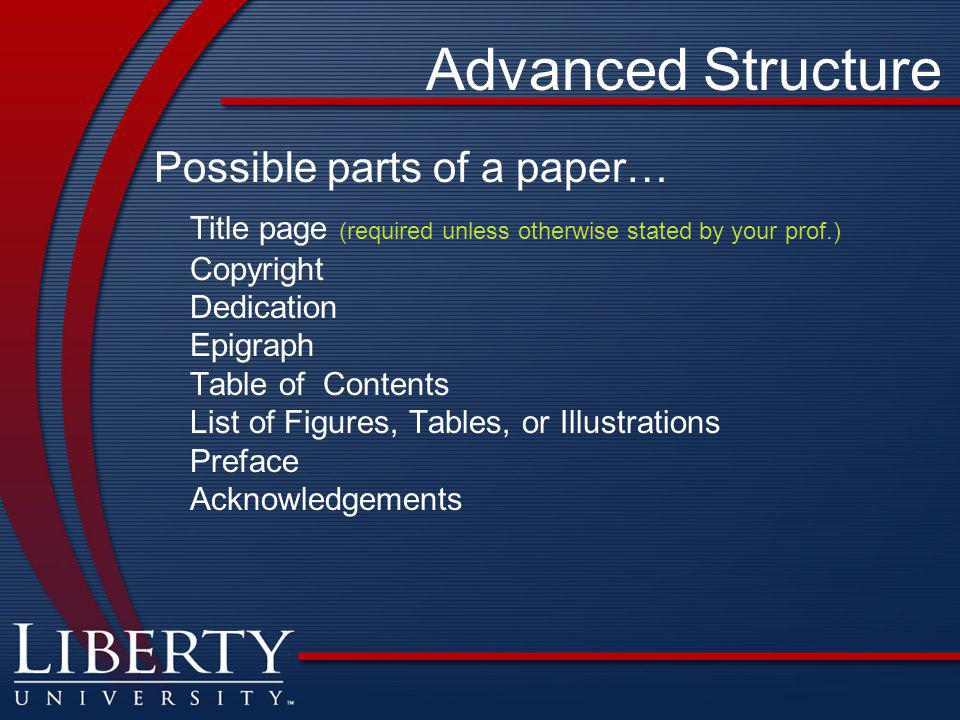 Advanced Structure Possible parts of a paper…
