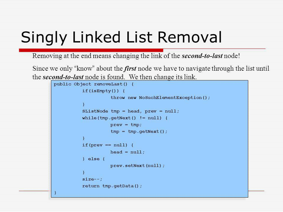 Singly Linked List Removal