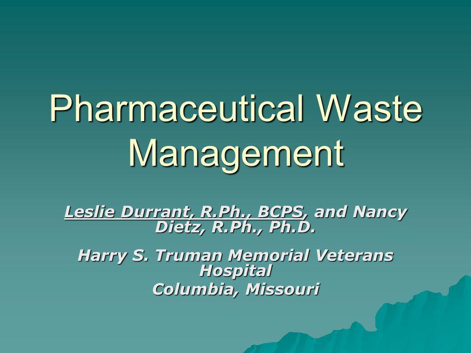 Pharmaceutical Waste Management