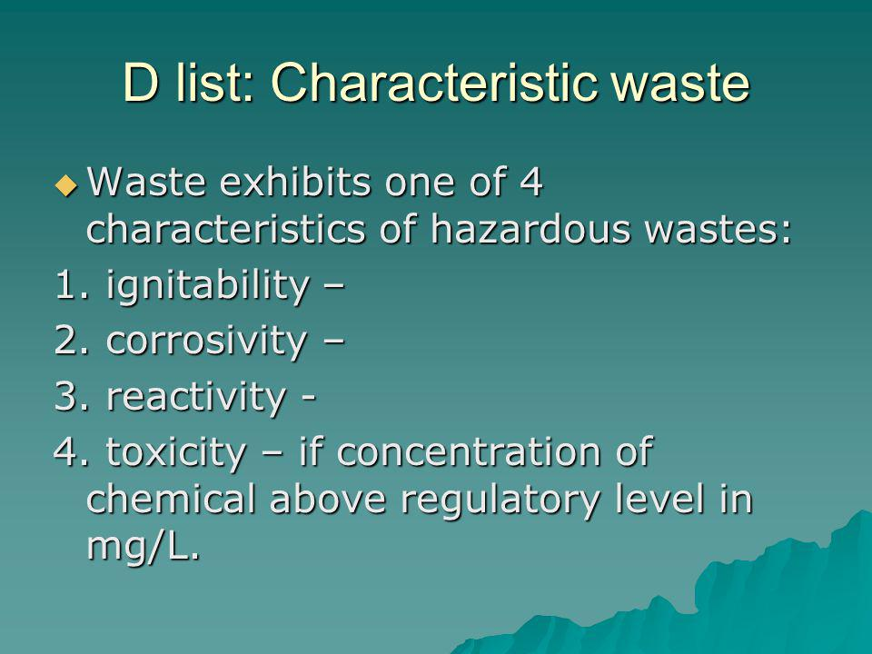 D list: Characteristic waste