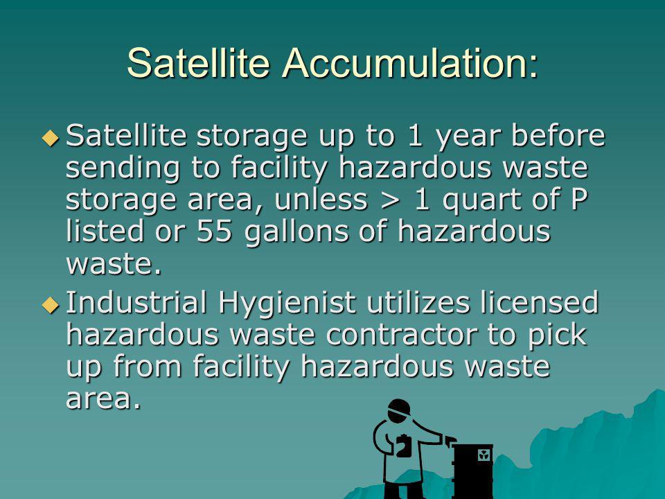 Satellite Accumulation: