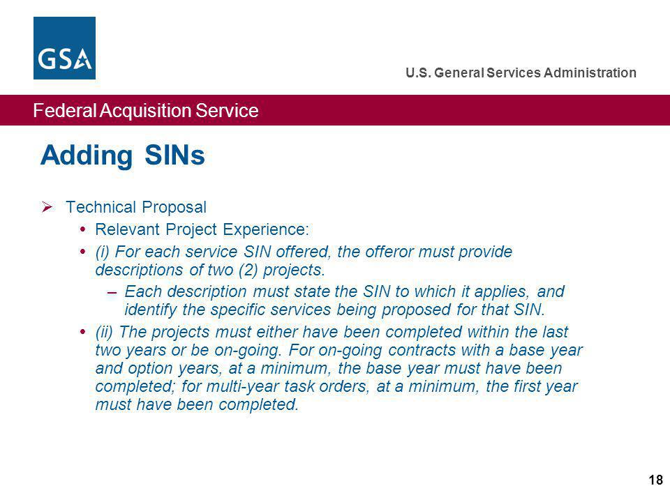 Adding SINs Technical Proposal Relevant Project Experience: