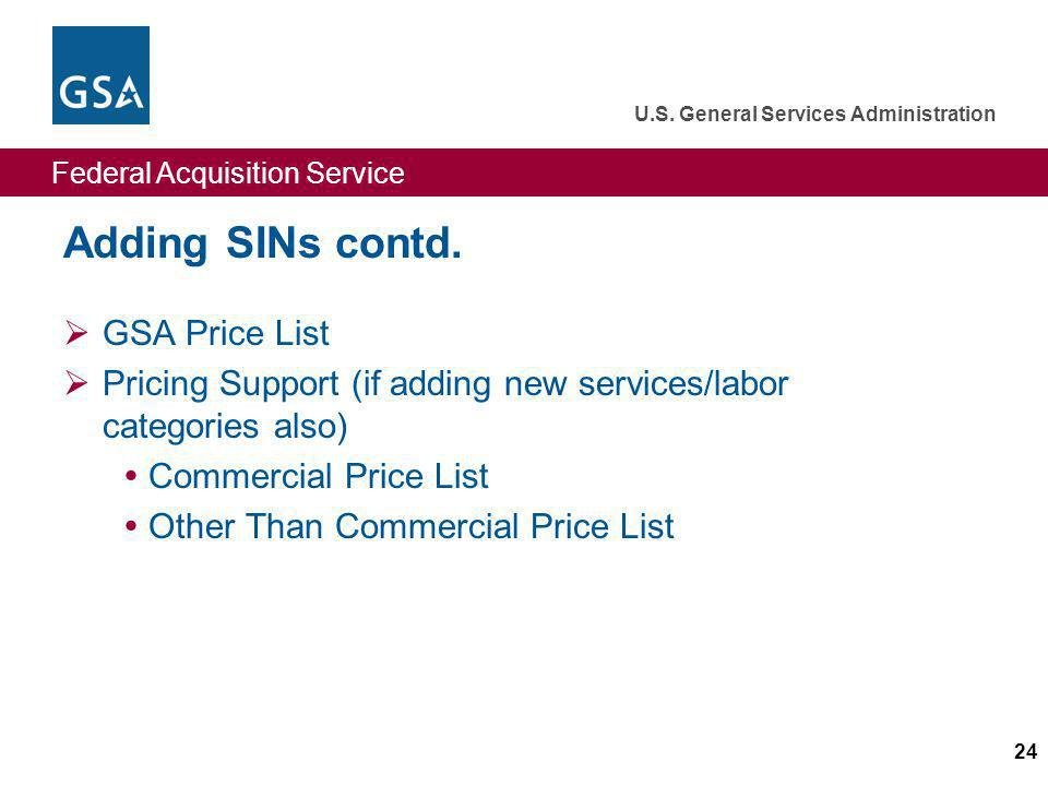 Adding SINs contd. GSA Price List