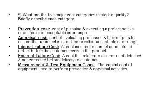 5) What are the five major cost categories related to quality