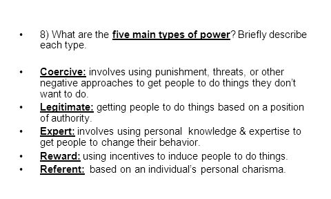 8) What are the five main types of power Briefly describe each type.
