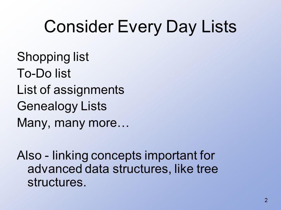 Consider Every Day Lists